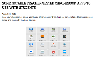 http://www.educatorstechnology.com/2015/08/some-notable-teacher-tested-chromebook-apps.html